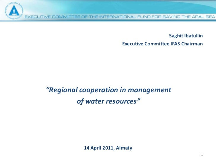 """Saghit Ibatullin<br />Executive Committee IFAS Chairman<br />""""Regional cooperation in management <br />of water resources""""..."""