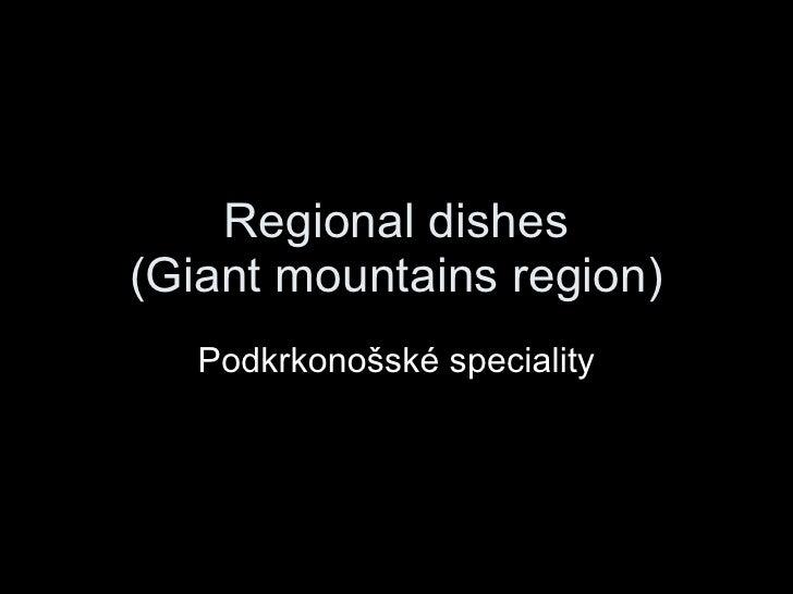 Regional dishes (Giant mountains region) Podkrkonošské speciality