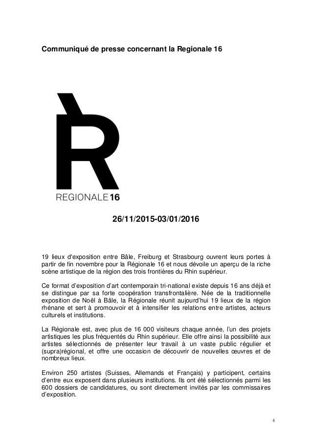 4 Communiqué de presse concernant la Regionale 16 26/11/2015-03/01/2016 19 lieux d'exposition entre Bâle, Freiburg et Stra...