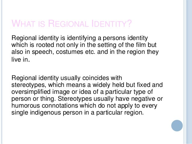 Regional identity Slide 2