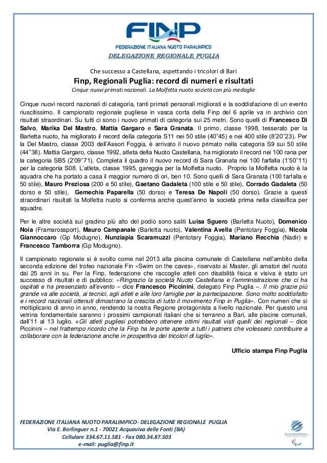 DELEGAZIONE REGIONALE PUGLIA FEDERAZIONE ITALIANA NUOTO PARALIMPICO- DELEGAZIONE REGIONALE PUGLIA Via E. Berlinguer n.1 - ...