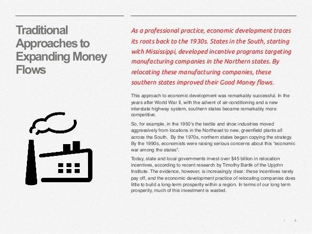   8 Traditional Approachesto ExpandingMoney Flows As a professional practice, economic development traces its roots back t...