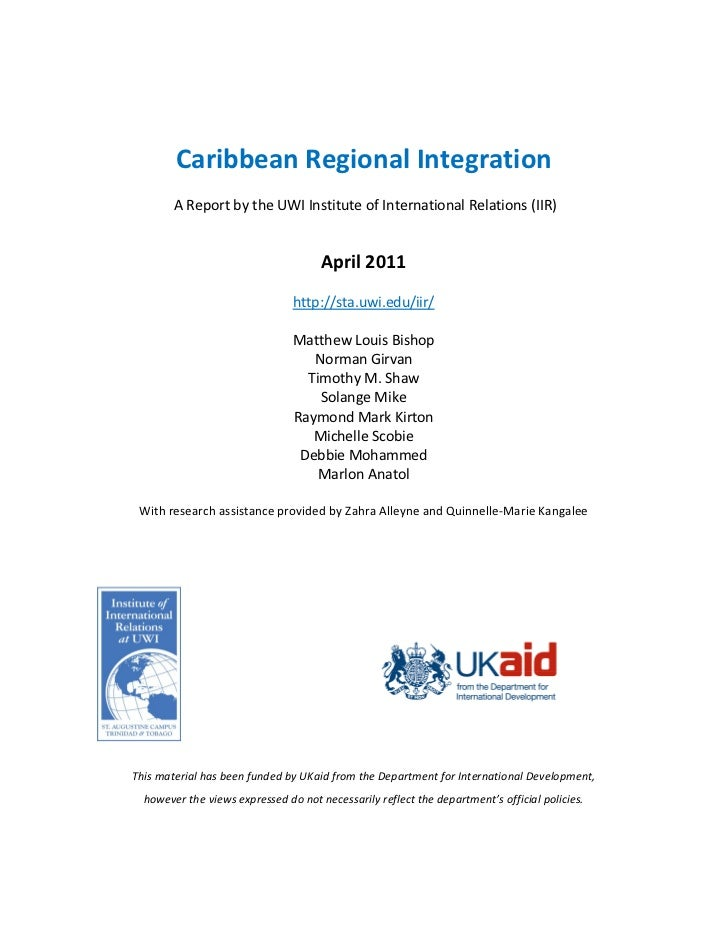 Caribbean Regional Integration        A Report by the UWI Institute of International Relations (IIR)                      ...