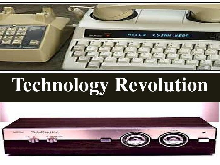 Technology Revolution<br />