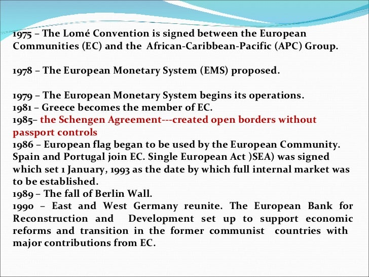 1975 – The Lomé Convention is signed between the European Communities (EC) and the  African-Caribbean-Pacific (APC) Group....