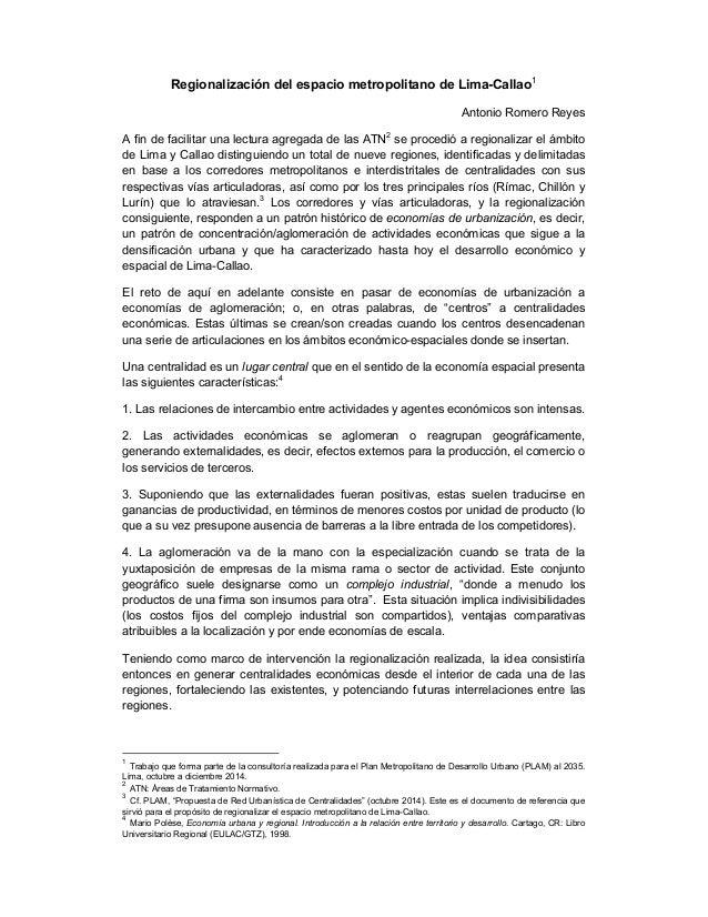 Regionalización del espacio metropolitano de Lima-Callao1 Antonio Romero Reyes A fin de facilitar una lectura agregada de ...