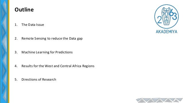 AKADEMIYA2063-CORAF Regional Learning Event, July 6 2021: Predicting Crop Production in West and Central Africa Using Remote Sensing and Machine Learning Techniques Slide 3