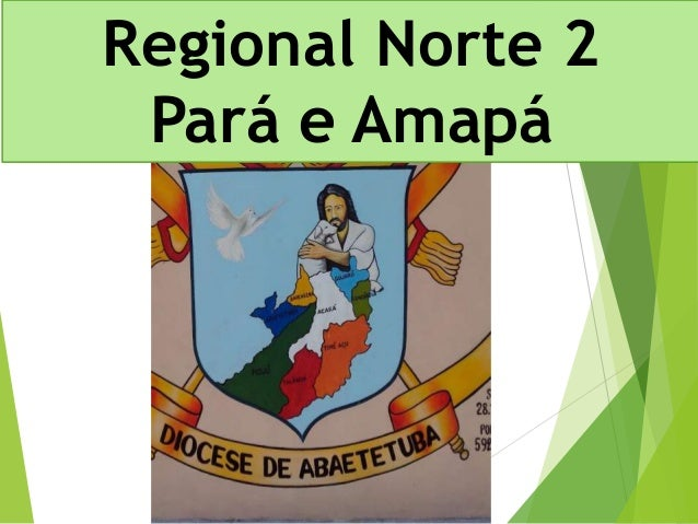 Regional Norte 2  Pará e Amapá
