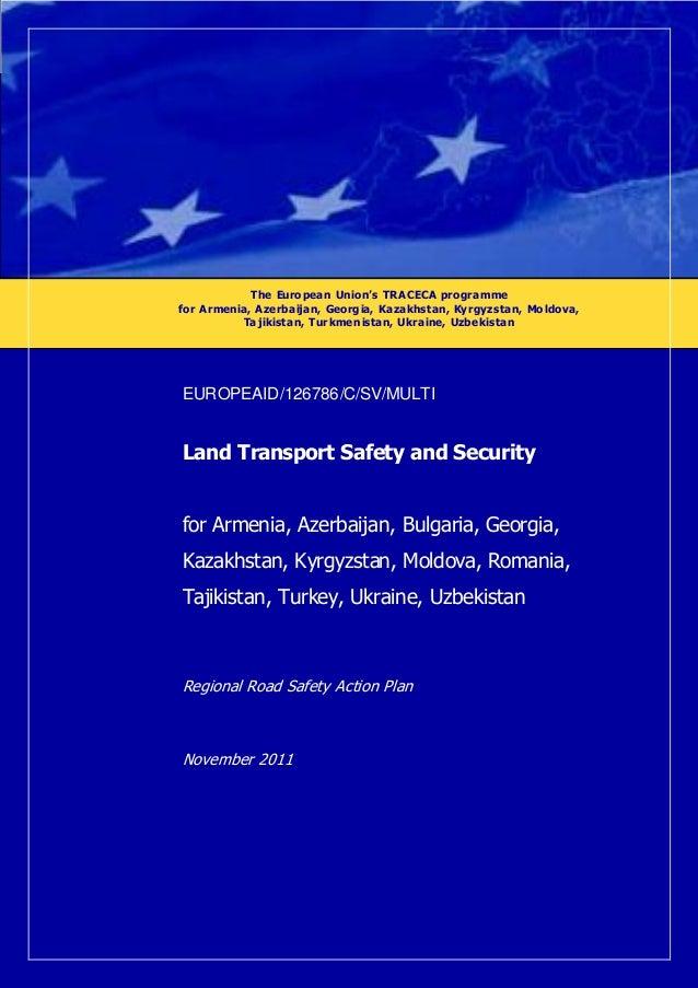 The European Union's TRACECA programme for Armenia, Azerbaijan, Georgia, Kazakhstan, Kyrgyzstan, Moldova, Tajikistan, Tur ...