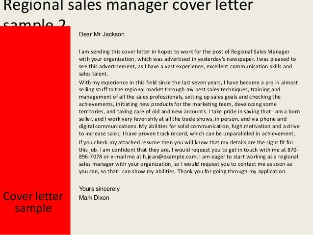 Cover Letter Sample Yours Sincerely Mark Dixon; 3. Regional Sales Manager  ...  Sales Manager Cover Letter