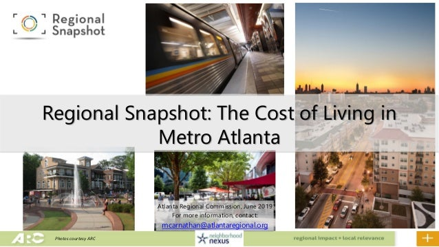 Atlanta Regional Commission, June 2019 For more information, contact: mcarnathan@atlantaregional.org Regional Snapshot: Th...