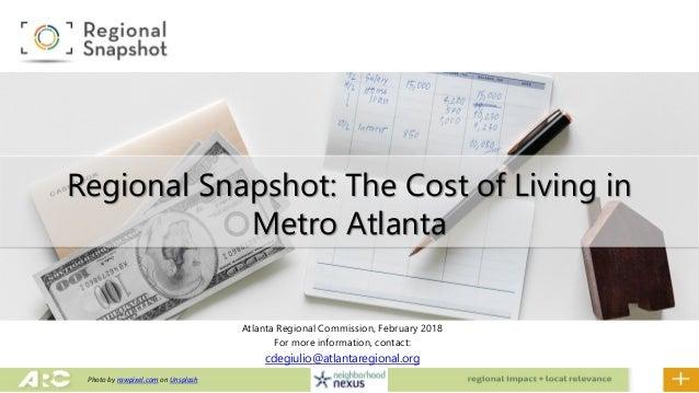 Atlanta Regional Commission, February 2018 For more information, contact: cdegiulio@atlantaregional.org Regional Snapshot:...