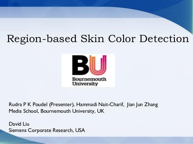 Region Based Skin Color Detection