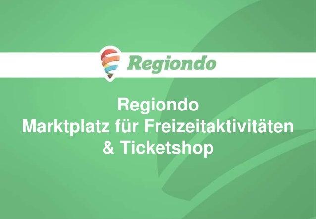 Regiondo Marktplatz für Freizeitaktivitäten & Ticketshop