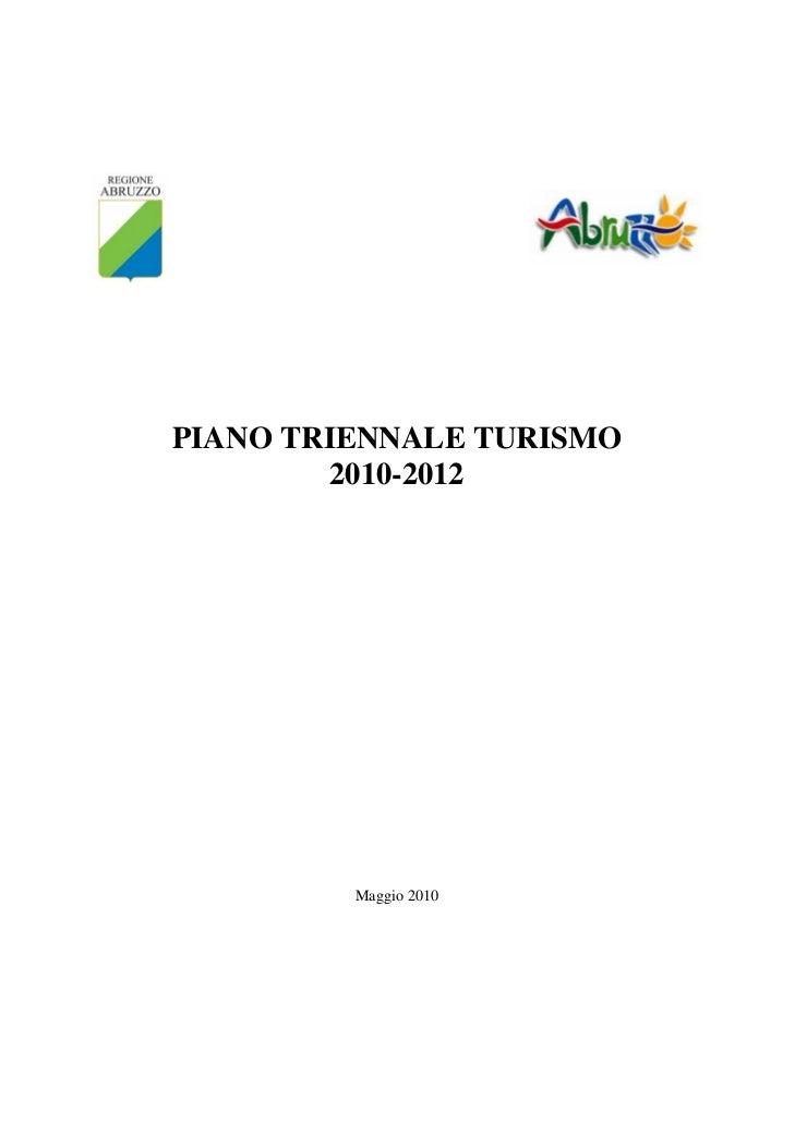 PIANO TRIENNALE TURISMO         2010-2012         Maggio 2010