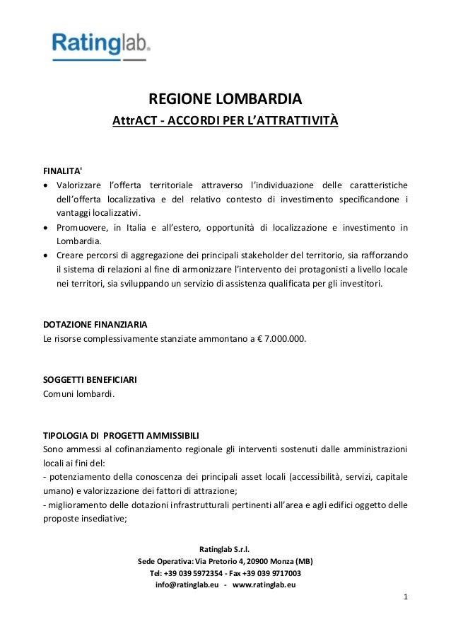 Ratinglab S.r.l. Sede Operativa: Via Pretorio 4, 20900 Monza (MB) Tel: +39 039 5972354 - Fax +39 039 9717003 info@ratingla...
