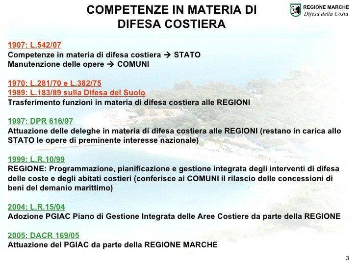 Regione Marche - P.F. Difesa della Costa  Slide 3