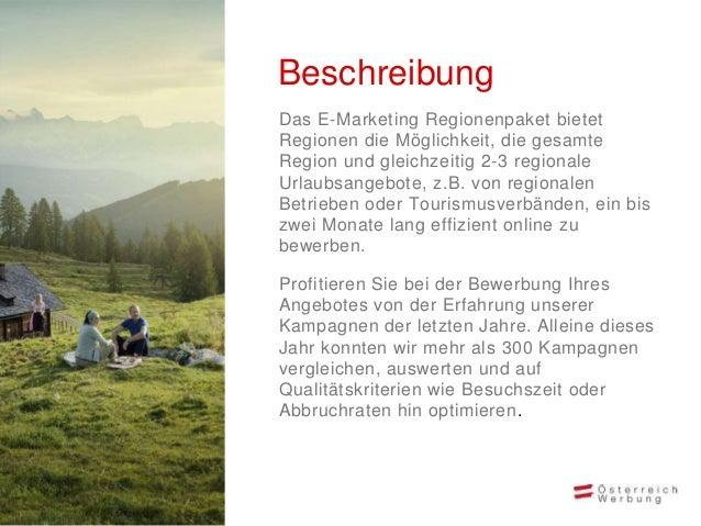 • Bewerbung auf austria.info/de und imaustria.info/de-Newsletter mit über58.000 Abonnenten• Landingpage auf austria.info/d...