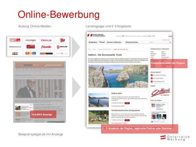 Online-BewerbungAuf austria.info/de wird dieLandingpage mit den Infos zurRegion und den regionalenAngeboten ein bis zwei M...