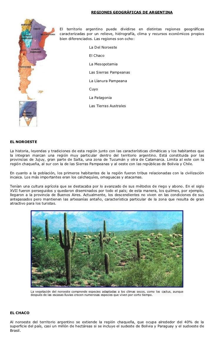 REGIONES GEOGRÁFICAS DE ARGENTINA                              El territorio argentino puede dividirse en distintas region...