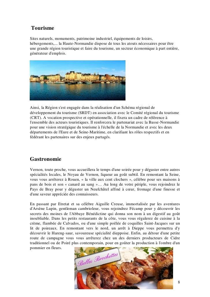 Tourisme Sites naturels, monuments, patrimoine industriel, équipements de loisirs, hébergements,... la Haute-Normandie dis...