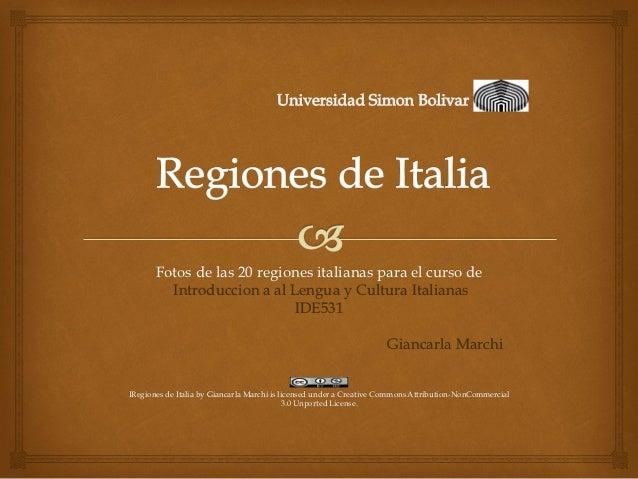 Fotos de las 20 regiones italianas para el curso de         Introduccion a al Lengua y Cultura Italianas                  ...