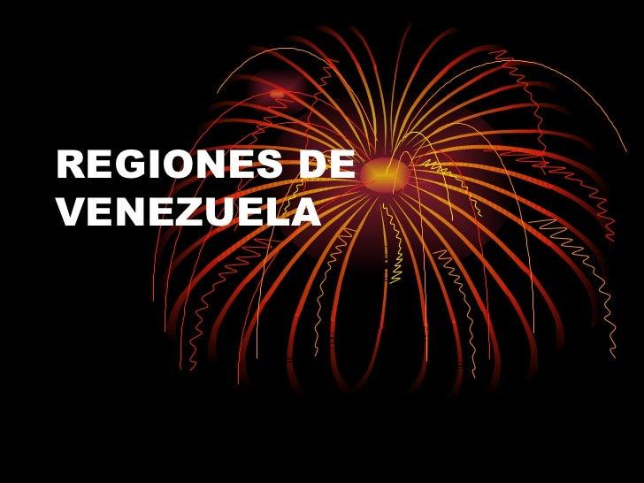 REGIONES DEVENEZUELA