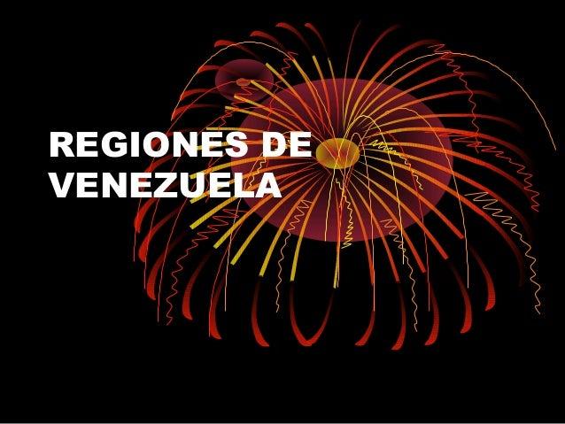 REGIONES DE VENEZUELA