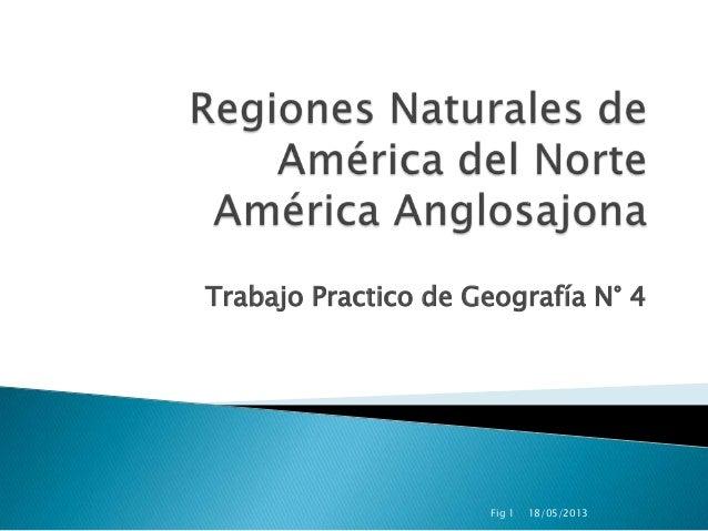 Trabajo Practico de Geografía N° 418/05/2013Fig 1
