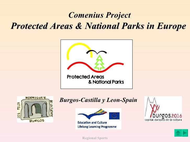 Comenius Project Protected Areas & National Parks in Europe Burgos-Castilla y Leon-Spain