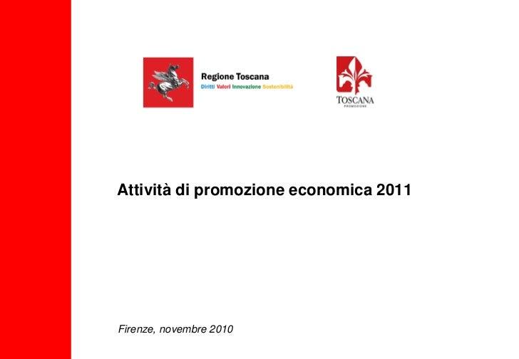 Attività di promozione economica 2011Firenze, novembre 2010