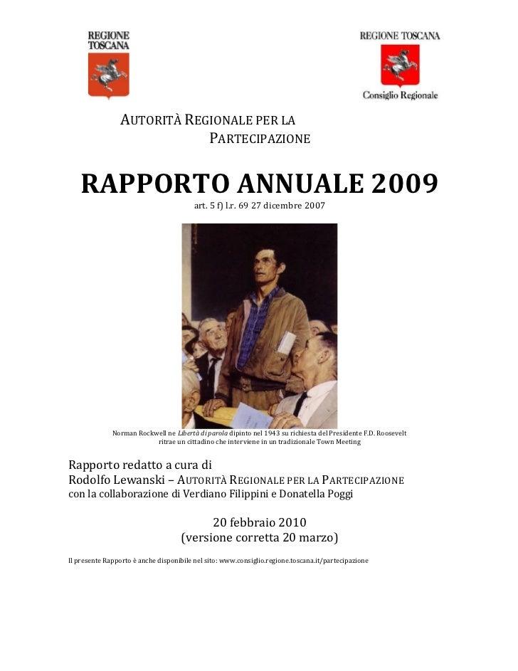 AUTORITÀ REGIONALE PER LA                            PARTECIPAZIONE    RAPPORTO ANNUALE 2009                              ...