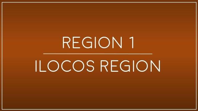 Region I - III: Ilocos Region, Cagayan Valley, Central Luzon