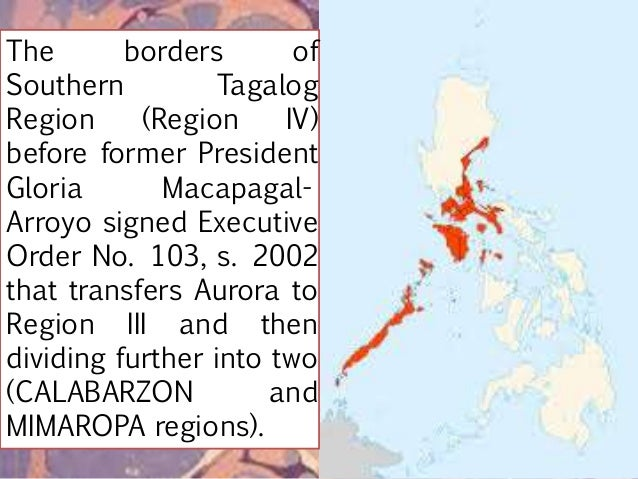 Region III and Region IV after Gloria Macapagal- Arroyo signed Executive Order No. 103, s. 2002.