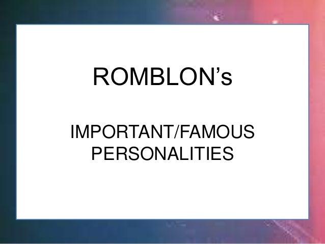 RODNE GALICHA ROMBLON (Imp't/Famous Personalities)