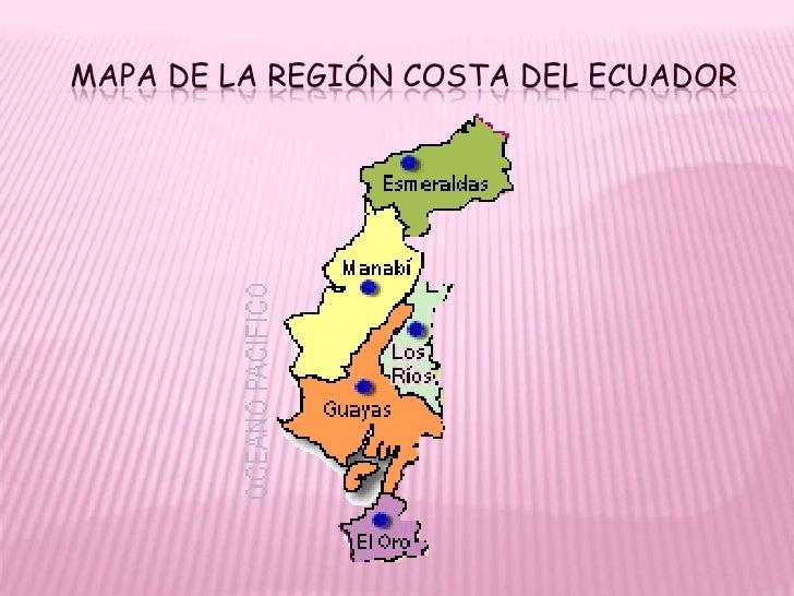 Turismo Ecuatoriano Region Costa Geografia De La Costa Ecuatoriana