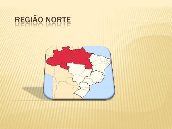 Região Norte<br />