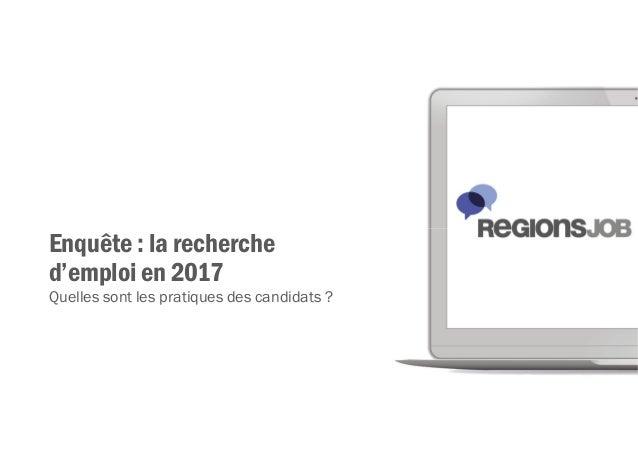 Enquête : la recherche d'emploi en 2017 Quelles sont les pratiques des candidats ?
