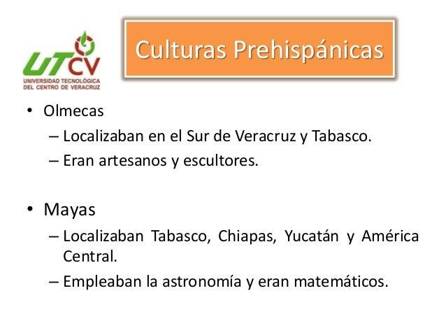 • Tarascos – Localizaban en el Estado de Guerrero y Michoacán. – Actividades pesca, caza, agricultura. • Totonacas – Local...