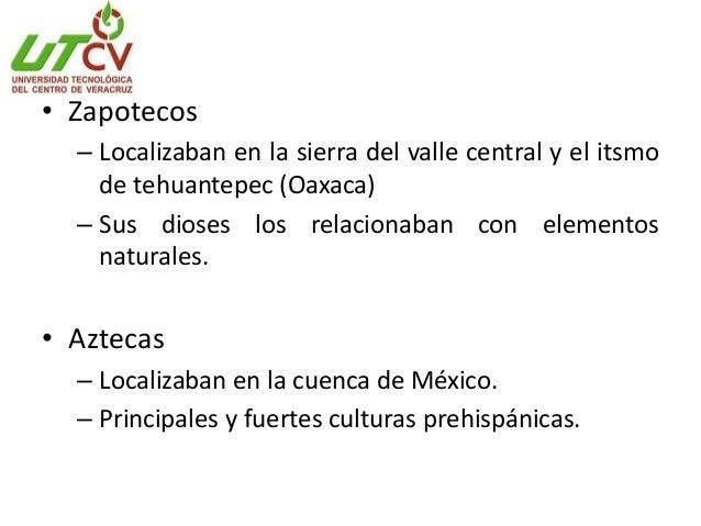 • Teotihuacanos – Localizaban en la cuenca de México, hoy Puebla, Hidalgo, Tlaxcala y México. – Dioses principales Tlaloc ...
