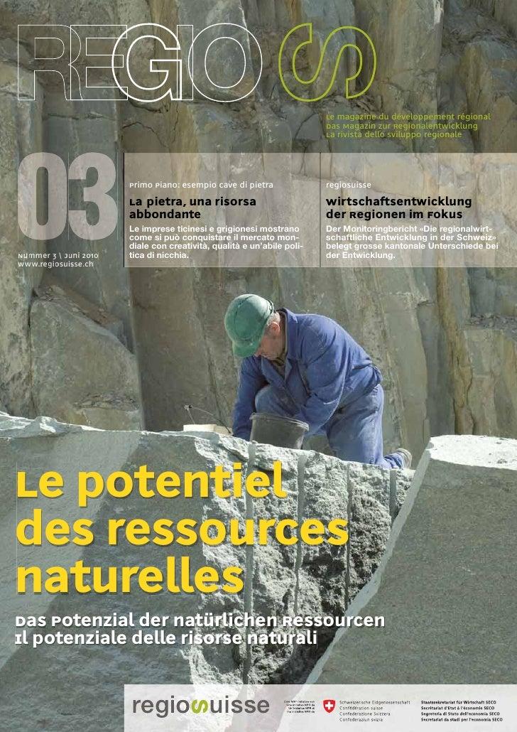 Le magazine du développement régional                                                                       Das Magazin zu...