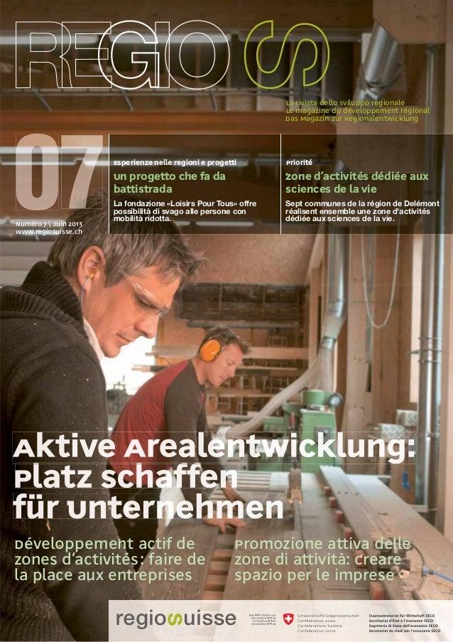 Le magazine du développement régionalDas Magazin zur RegionalentwicklungLa rivista dello sviluppo regionaleDéveloppement a...