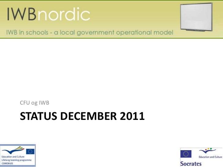 CFU og IWBSTATUS DECEMBER 2011