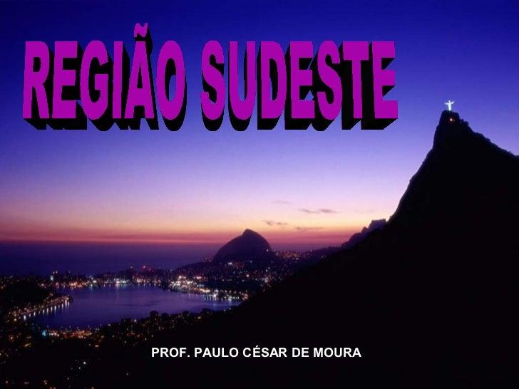 PROF. PAULO CÉSAR DE MOURA