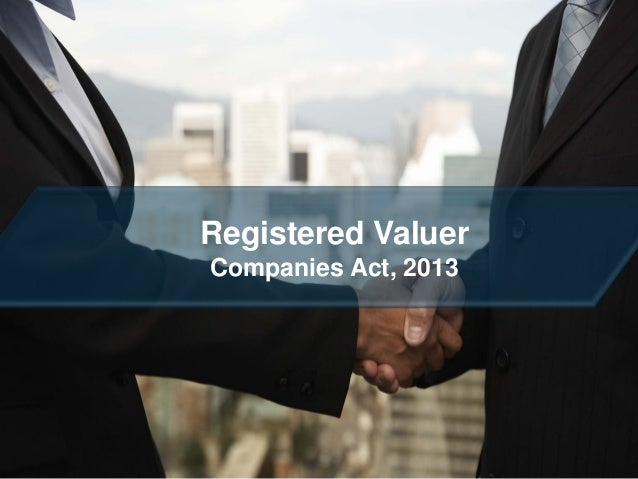 Registered Valuer Companies Act, 2013  30/10/2013