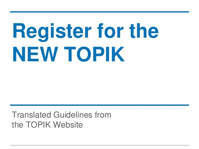 Register for the NEW TOPIK Translated Guidelines from the TOPIK Website