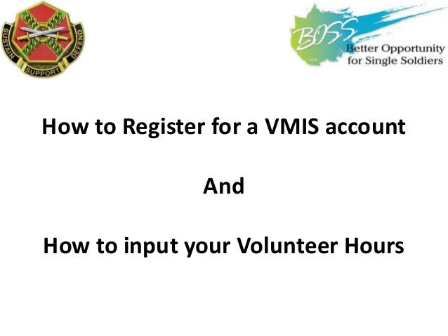 How to Register for a VMIS account And How to input your Volunteer Hours