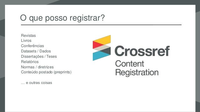Registering and adding to your metadata at Crossref - in Portuguese Slide 2