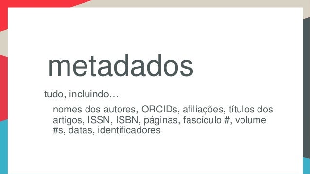Registering and adding to your metadata at Crossref - in Portuguese Slide 3