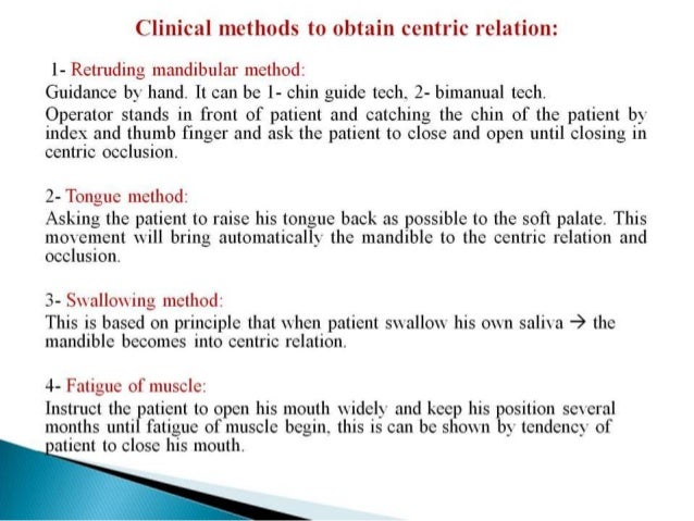 18 clinical methods to obtain centric relation